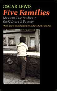an introduction to the culture of poverty by oscar lewis Of poverty: implications for urban church ministry the culture of poverty concept: the view of oscar lewis lewis' idea of culture of poverty has been accused of distorting the reality of life among the poor (valentine 1969.