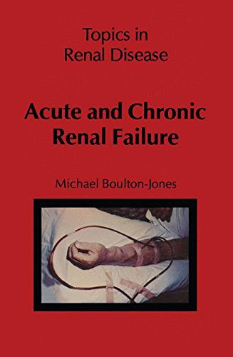 Acute and Chronic Renal Failure (Topics in Renal Disease)