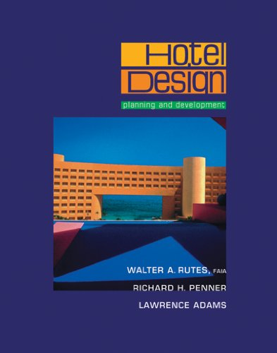 Free Ebook C282 Ebook Ebook Hotel Design Planning And Development By Walter A Rutes