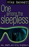 One Among the Sleepless (English Edition)