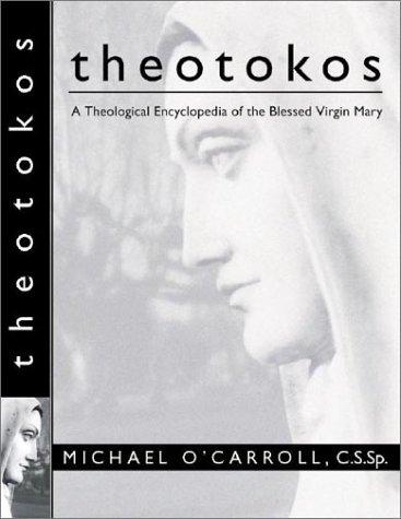 Theotokos, MICHAEL OCARROLL