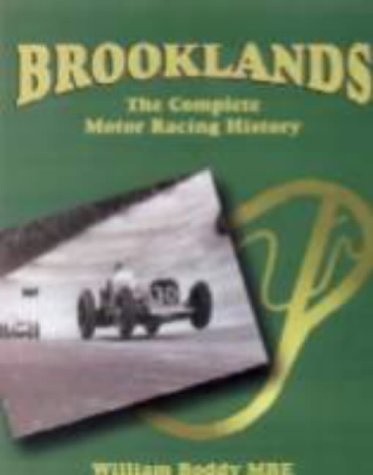 Brooklands: The Complete Motor Racing History