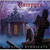 Vampyre : Symphonies from the Crypt ~ Midnight Syndicate