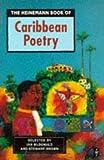The Heinemann Book of Caribbean Poetry (Caribbean Writers Series)