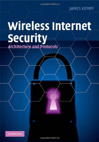 Wireless Internet Security: Architecture and Protocols