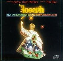 Joseph and the Amazing Technicolor Dreamcoat (1982 Original Broadway Cast)