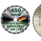 HM Sägeblatt 450 x 30 mm NAGELFEST FF Hartmetall FSP Kreissägeblatt 450mm für Bauholz Brennholz Schalholz Leimholz zum Sägen mit Wippsäge Tischkreissäge Kreissäge Kappsäge Brennholzsäge Tischsäge