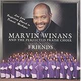 Friends ~ Marvin Winans