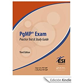 PgMP� Exam Practice Test and Study Guide, Third Edition (ESI International Project Management Series)