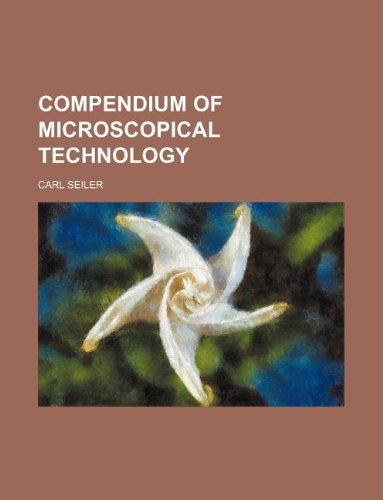 Compendium of microscopical technology