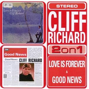 Cliff Richard - Love Is Forever/Good News - Zortam Music