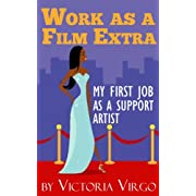 Work As a Film Extra - My First Job as a Supporting Artist