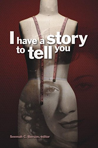 I Have a Story to Tell You (Life Writing Series)