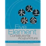 Five Element Constitutional Acupunctureby Angela Hicks MAc ...