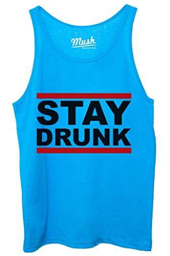 Canotta STAY DRUNK - FUNNY by MUSH Dress Your Style - Donna-XL Blu Royal