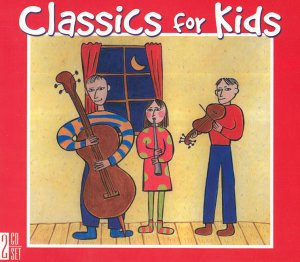 Classics for Kids (Box Set)