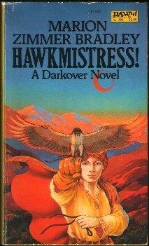 Hawkmistress! (Darkover), Marion Zimmer Bradley