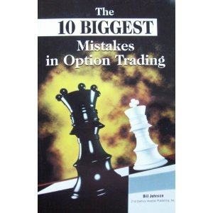 The 10 Biggest Mistakes in Option Trading