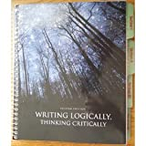 img - for Writing Logically, Thinking Critically Custom Edition book / textbook / text book