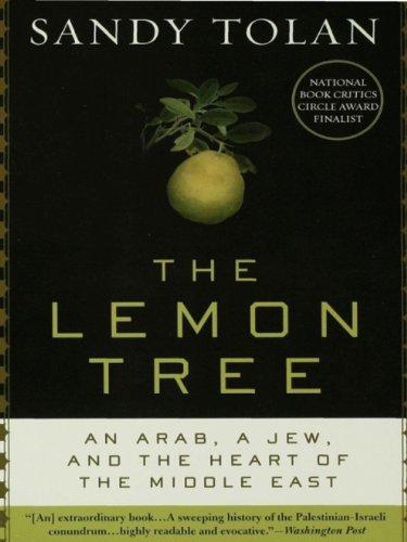 The Lemon Tree: An Arab, a Jew, and the Heart