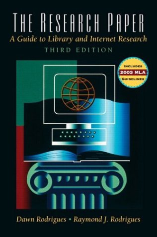 The Research Paper Updated MLA 2003 (3rd Edition)