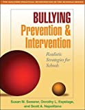 img - for Bullying Prevention and Intervention: Realistic Strategies for Schools   [BULLYING PREVENTION & INTERVEN] [Paperback] book / textbook / text book