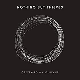 Graveyard Whistling - EP [Explicit]