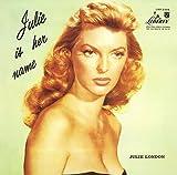 echange, troc Julie London - Julie Is Her Name Volume 1