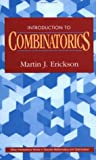 Introduction to Combinatorics (Wiley Series in Discrete Mathematics and Optimization) (0471154083) by Martin J. Erickson