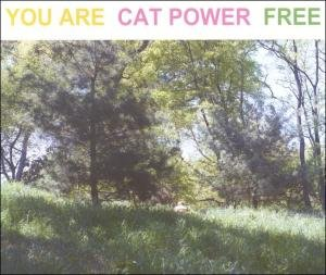 Cat Power - You Are Free - Lyrics2You