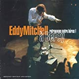 Retrouvons notre h�ros : Eddy Mitchell � Bercy ! 2cd