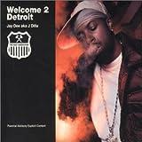 echange, troc Jay Dee aka Dilla - Welcome 2 Detroit