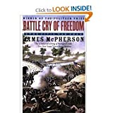Battle Cry of Freedom: The Civil War Era (Oxford History of the United States) [Paperback]