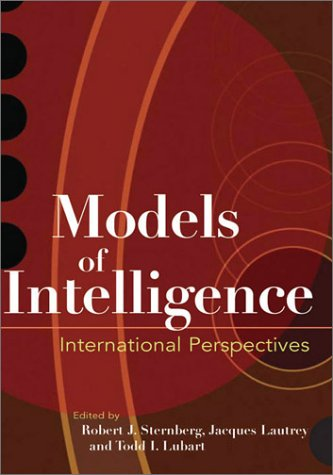Models of Intelligence: International Perspectives...