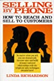 img - for Selling by Phone: How to Reach and Sell to Customers in the Nineties book / textbook / text book