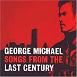Songs From The Last Centuryby George Michael