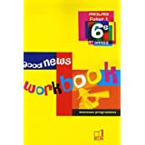 Anglais 6e Good news : Workbookpar Marie-Pierre Beaulieu...