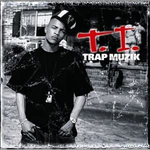 T.i.-Trap Muzik