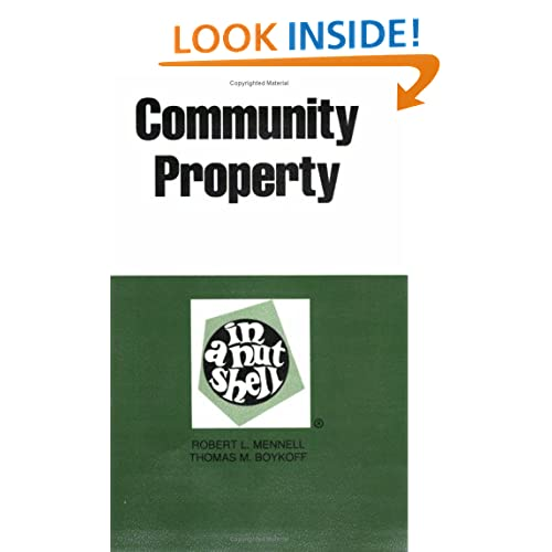 Community Property in a Nutshell (Nutshell Series) Robert L. Mennell