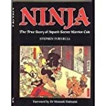 Ninja: The True Story of Japan's Secr...