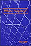 img - for Whose Property?: The Deepening Conflict between Private Property and Democracy in Canada book / textbook / text book