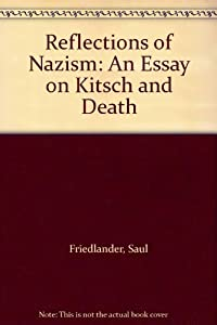 essay kitsch death An essay on kitsch and death: saul friedlander: amazoncomau: books amazoncomau books go search hello sign in your account cart shop by department your.