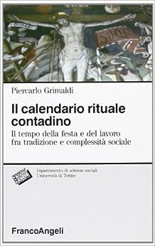 Il calendario rituale contadino: Il tempo della festa e del lavoro fra