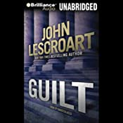 Guilt | [John Lescroart]