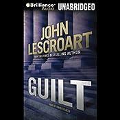 Guilt | [John Lescroart]
