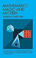 Mathematics, Magic and Mystery.