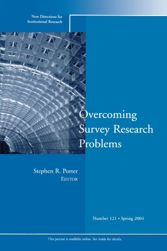 Overcoming Survey Research Problems: New Directions for...