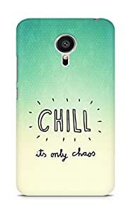 AMEZ chill its only chaos Back Cover For Meizu MX5