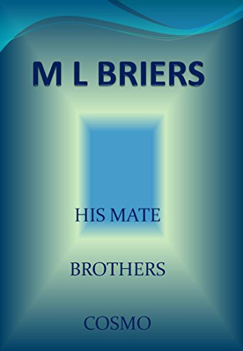 M L Briers - His Mate- Brothers- Cosmo~ Book Two of Bo and Rusty (Lycan Romance) (English Edition)