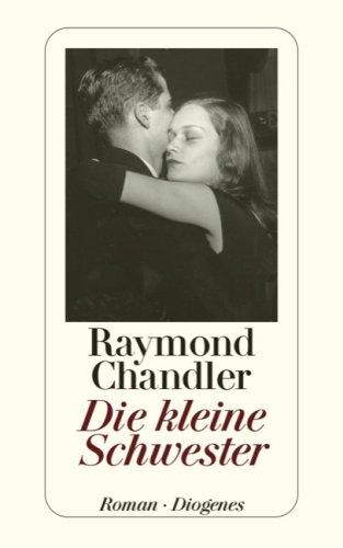 Raymond Chandler - Die kleine Schwester